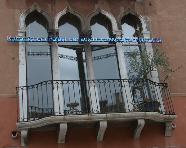 """From the Architecture Biennale in Venice: Claire Fontaine """"Kultur ist ein Palast der aus Hundescheiße gebaut ist."""" (with thanx to Bert Brecht) Photo Michael Miller 2010."""