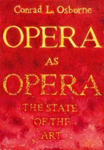 Opera as Opera